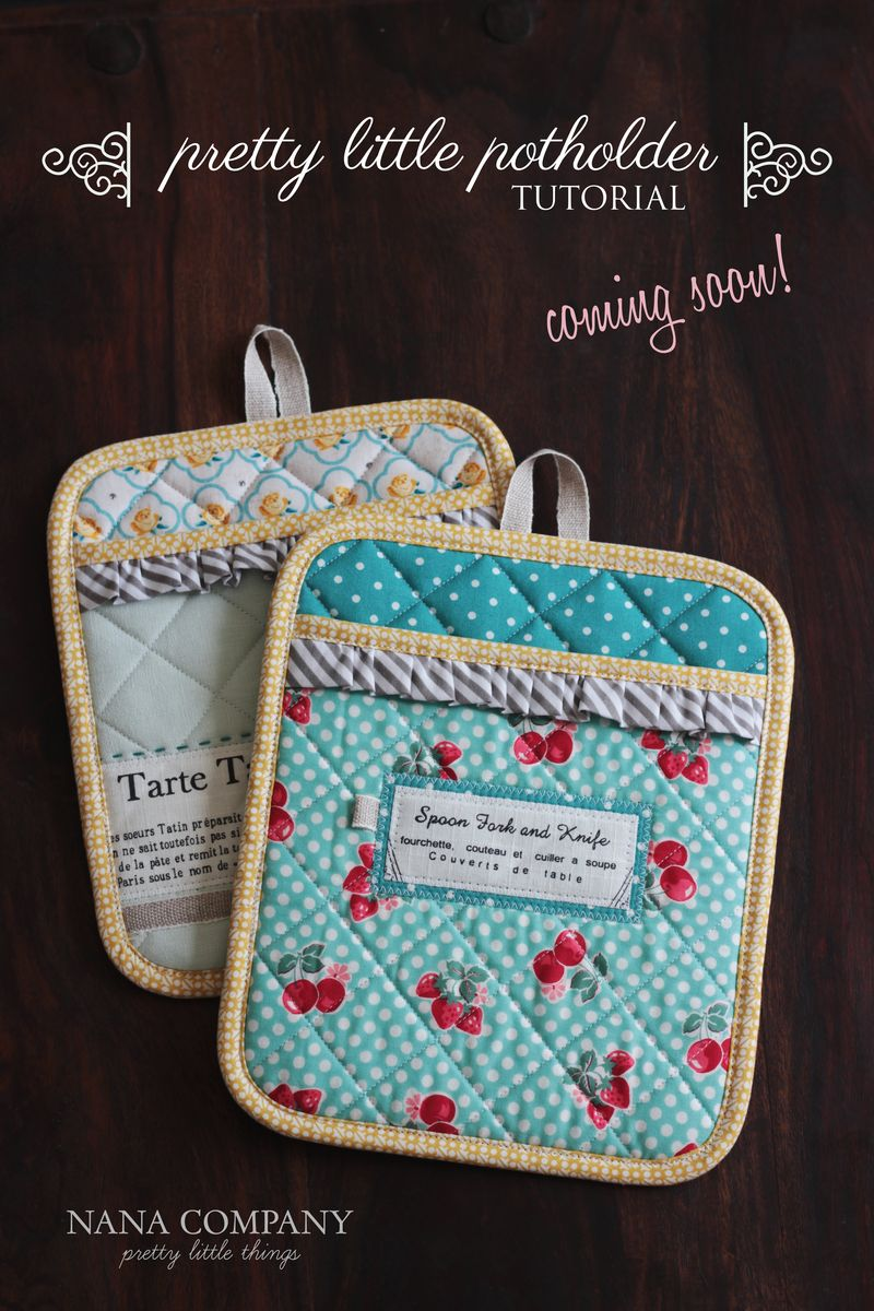 pretty little potholder tutorial at nanaCompany, coming soon!